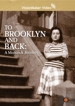 To Brooklyn and Back: A Mohawk Journey