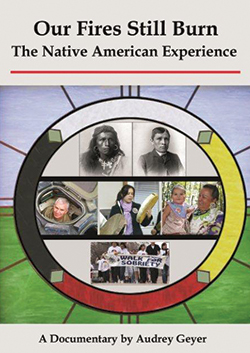 Our Fires Still Burn: The Native American Experience